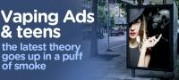 E-Cig Ads Do Not Encourage Teens to Vape