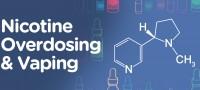 Vaping and Nicotine Overdosing – The lowdown