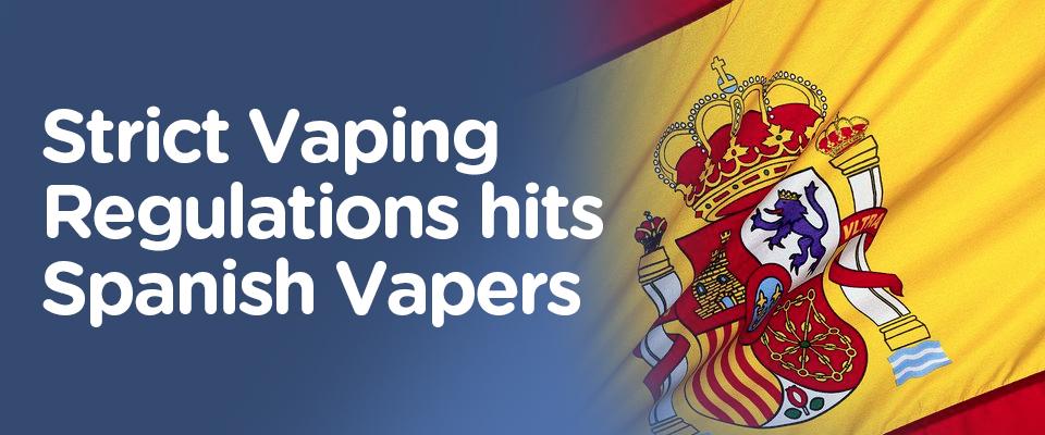 Vaping Regulations Hit Spain | Matchless E Cig UK